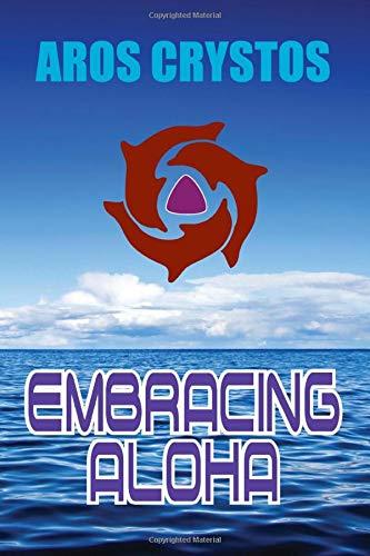 9781449904999: Embracing Aloha
