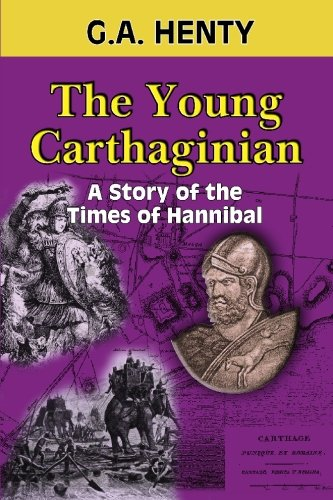 9781449906054: The Young Carthaginian: A Story of the Times of Hannibal