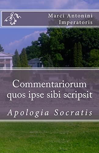 9781449908669: Commentariorum quos ipse sibi scripsit: Apologia Socratis (Latin Edition)