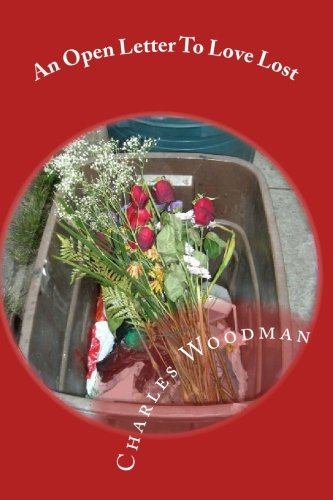 An Open Letter To Love Lost: Woodman, Charles