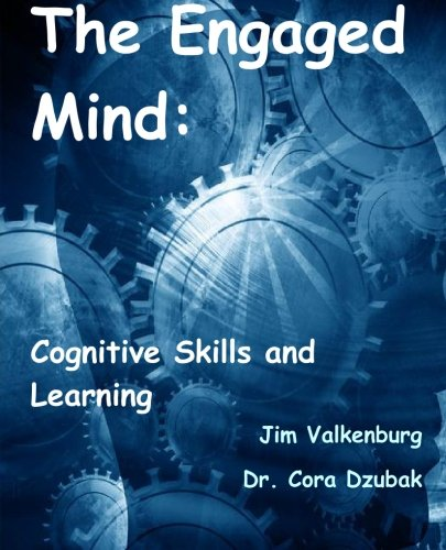 9781449909505: The Engaged Mind: Cognitive Skills and Learning