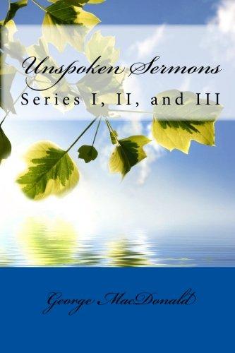 9781449911386: Unspoken Sermons: Series I, II, and III