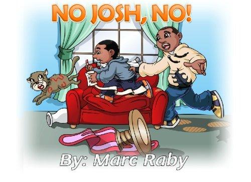 9781449911522: No Josh, No!