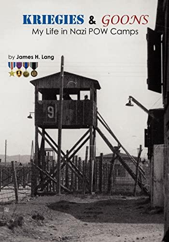 9781449911843: Kriegies & Goons: My Life in Nazi POW Camps