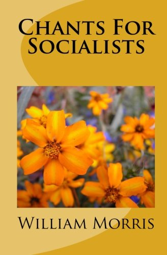9781449913564: Chants For Socialists