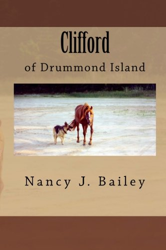9781449913694: Clifford of Drummond Island