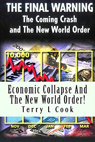 Economic Collapse And The New World Order! (144991473X) by Cook, Terry L