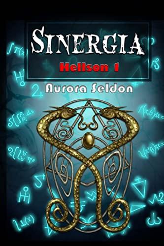 9781449914875: Sinergia: Hellson 1 (Volume 1) (Spanish Edition)
