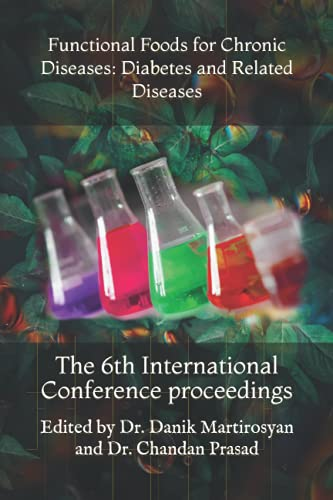 9781449915018: Functional Foods for Chronic Diseases: Diabetes and Related Diseases: The 6th International Conference proceedings