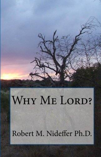 9781449915155: Why Me Lord?