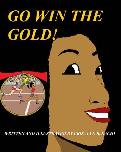9781449915186: Go Win The Gold: Christian Version