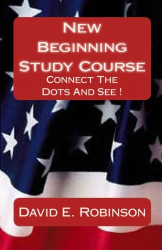 9781449915575: New Beginning Study Course: Connect The Dots And See !