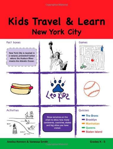 Kids Travel & Learn: New York City: Grades K-5: Kennon, Annika; Smith, Vanessa