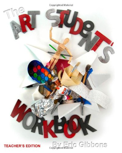 9781449916374: The Art Student's Workbook: A Classroom Companion for Art and Sculpture