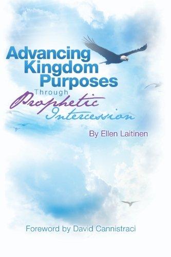 Advancing Kingdom Purposes through Prophetic Intercession: Ellen Laitinen
