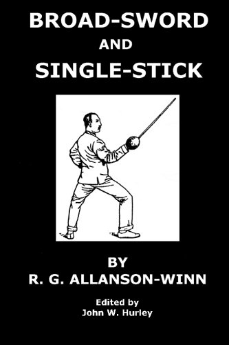 9781449917173: Broadsword and Singlestick:: With Chapters On Quarter-Staff, Bayonet, Cudgel, Shillelagh, Walking-Stick, Umbrella, and Other Weapons of Self-Defense