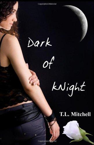 9781449918569: Dark of kNight (kNight Series, Book 1)