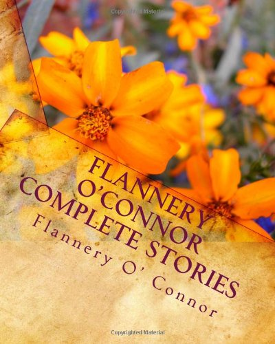 9781449920722: Flannery O'Connor Complete Stories