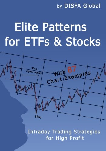 9781449920982: Elite Patterns for ETFs and Stocks: Intraday Trading Strategies for High Profit