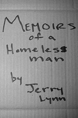 9781449921729: Memoirs Of a Homeless Man