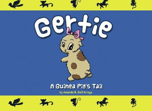9781449922719: Gertie, A Guinea Pig's Tail