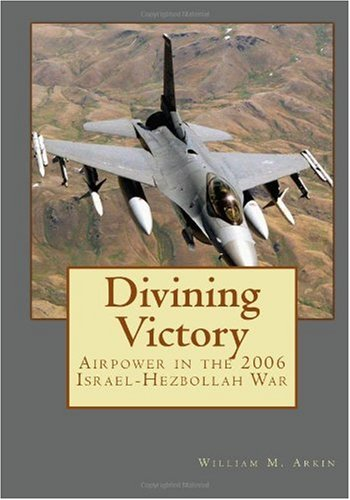9781449922948: Divining Victory: Airpower in the 2006 Israel-Hezbollah War