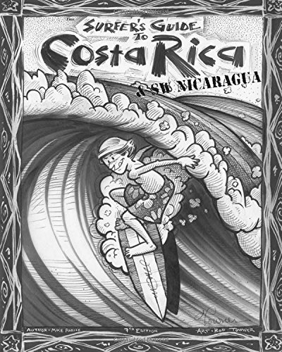 9781449925109: The Surfer's Guide to Costa Rica & S W Nicaragua