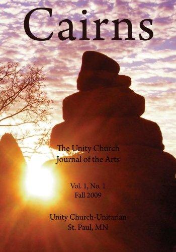 Cairns: The Unity Church Journal of the Arts: Church-Unitarian, Unity, Hering, Rev. Karen, ...