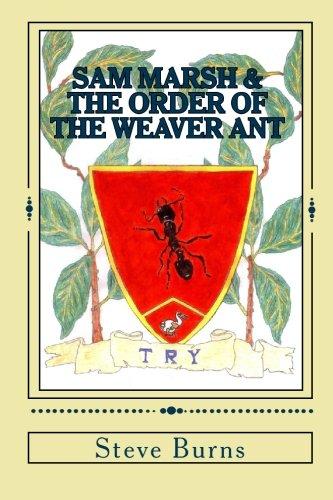 9781449927028: Sam Marsh & the Order of the Weaver Ant