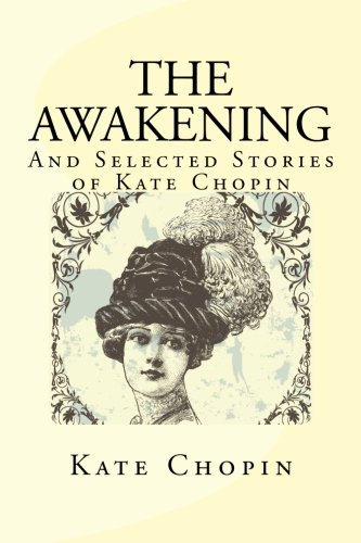 the symbols in the novel the awakening by kate chopin Irony in the awakening by chopin  not according to kate chopin throughout the novel,  symbols & symbolism in the awakening by chopin.