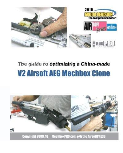 9781449929121: The guide to optimizing a China-made V2 Airsoft AEG Mechbox Clone