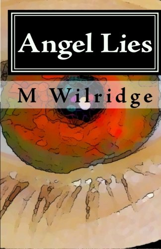 9781449930561: Angel Lies: Deception of the Celestial