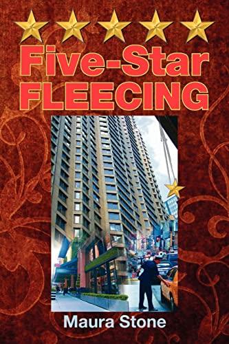 Five-Star FLEECING: Maura Stone