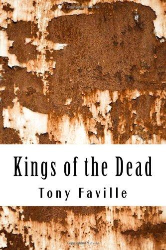 Kings of the Dead: Faville, Tony