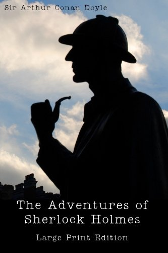 9781449935443: The Adventures of Sherlock Holmes: Large Print Edition