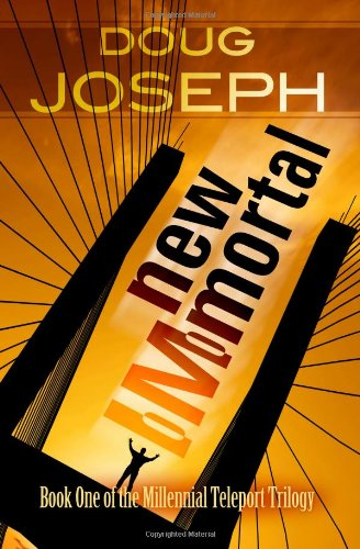 9781449948474: New IMmortal: Book One of the Millennial Teleport Trilogy