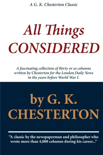 9781449950422: G. K. Chesterton: All Things Considered