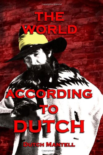 9781449953416: The World According To Dutch