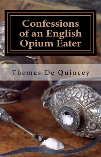 9781449954277: Confessions of an English Opium Eater
