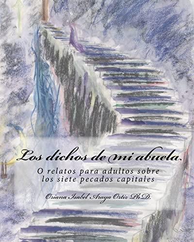 Los dichos de mi abuela o relatos: Oriana Isabel Araya