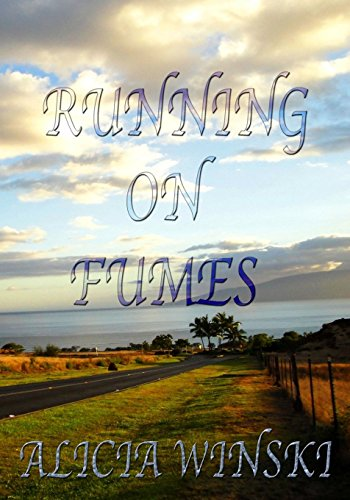 9781449956271: Running on Fumes: A Collection of Poetry, Vol. 1