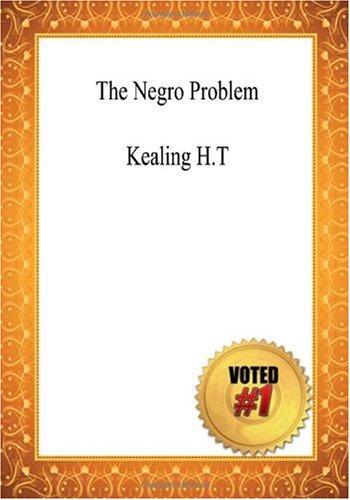 9781449960087: The Negro Problem - Kealing H.T