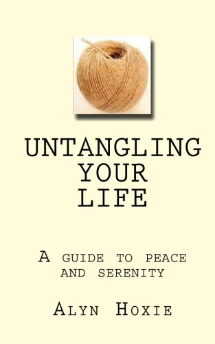 9781449963224: Untangling the ball of twine of your so-called Life: A Zen guide to peace and serenity