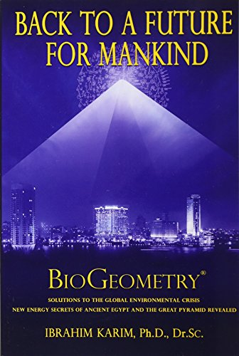 Download Back To a Future for Mankind: BioGeometry