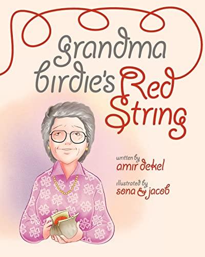 Grandma Birdie's Red String: Amir Dekel