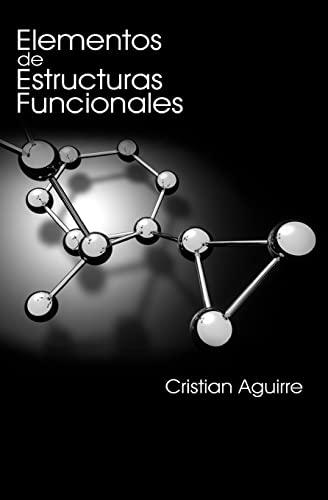 9781449964771: Elementos de Estructuras Funcionales (Spanish Edition)