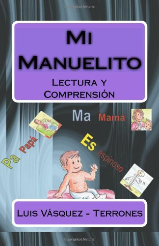 9781449964894: Mi Manuelito: Lectura y Comprension