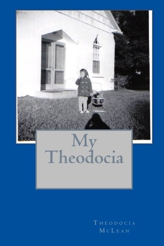 9781449965358: My Theodocia: As Told By: Stormy