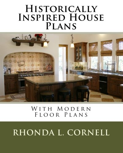 9781449965853: Historically Inspired House Plans with Modern Floor Plans
