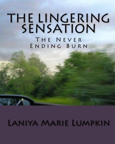 The Lingering Sensation: Laniya Lumpkin